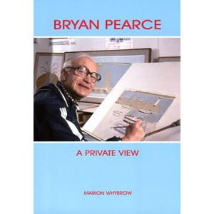BRYAN PEARCE: A PRIVATE VIEW