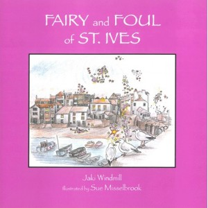 Fairy and Foul of St Ives