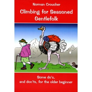 Climbing for Seasoned Gentlefolk - Norman Croucher