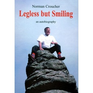 Legless but Smiling - Norman Croucher