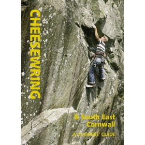 CHEESEWRING & South East Cornwall: A CLIMBER'S GUIDE
